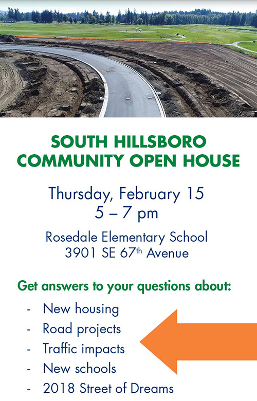 South Hillsboro Open House information.  South Hillsboro Community Open House Thursday, February 15 5 – 7 pm Rosedale Elementary School located at 3901 SE 67th Avenue.