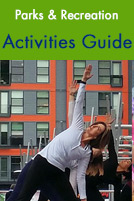Parks & Recreation Activities Guide. A woman does yoga outside at Orenco Station.