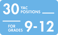 30 Yac positions for grades nine through twelve